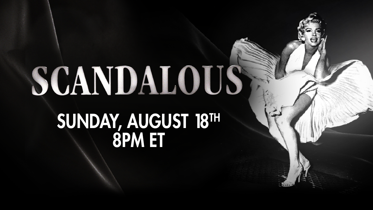 Must-see TV: 'Scandalous, The Death of Marilyn Monroe' premieres Sunday on FNC, exclusive footage on Fox Na...
