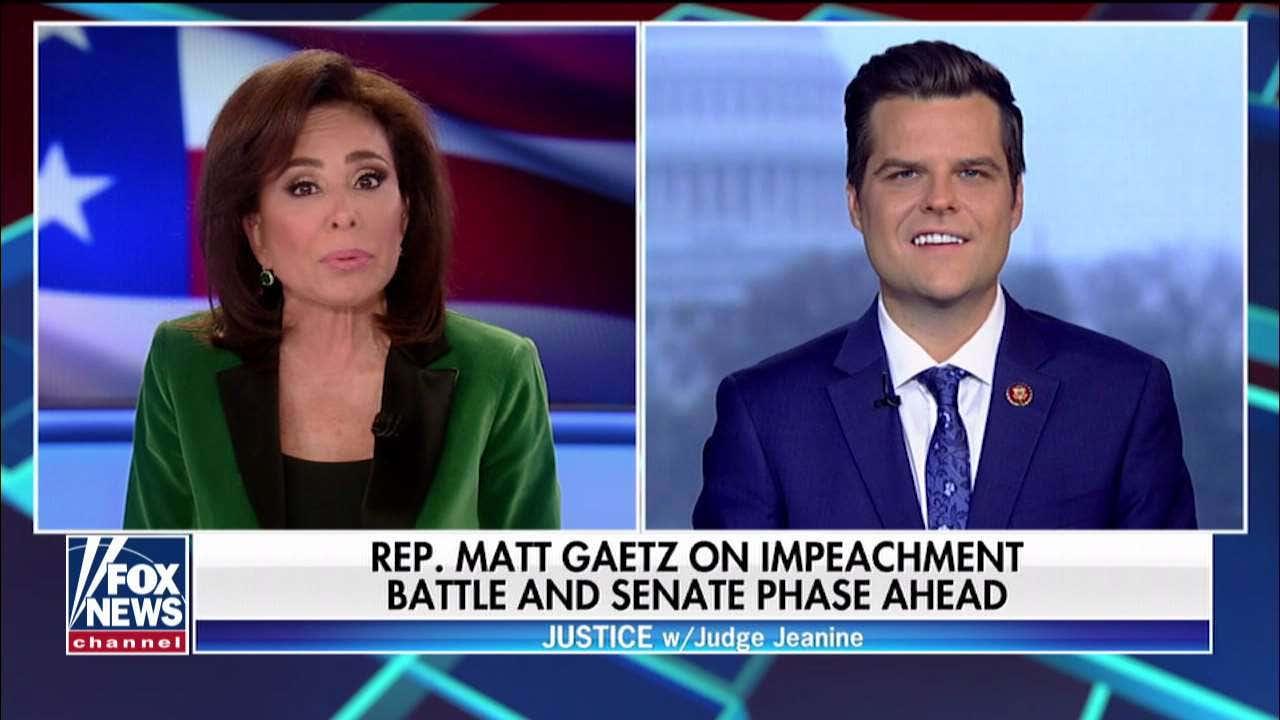 Rep. Matt Gaetz auf Amtsenthebung Schlacht: 'Die ganze Sache vorangetrieben wurde, die für TV-Konsum