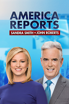 America Reports with John Roberts & Sandra Smith